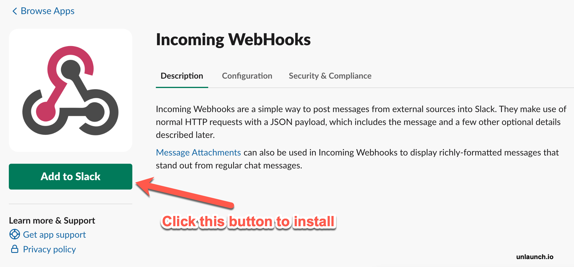 Add Incoming Webhooks by clicking the Add to Slack button
